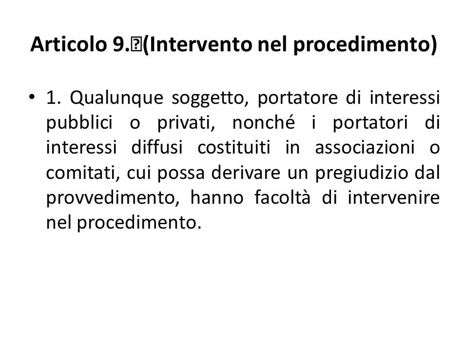 Articolo 9. (Intervento nel procedimento) 1.