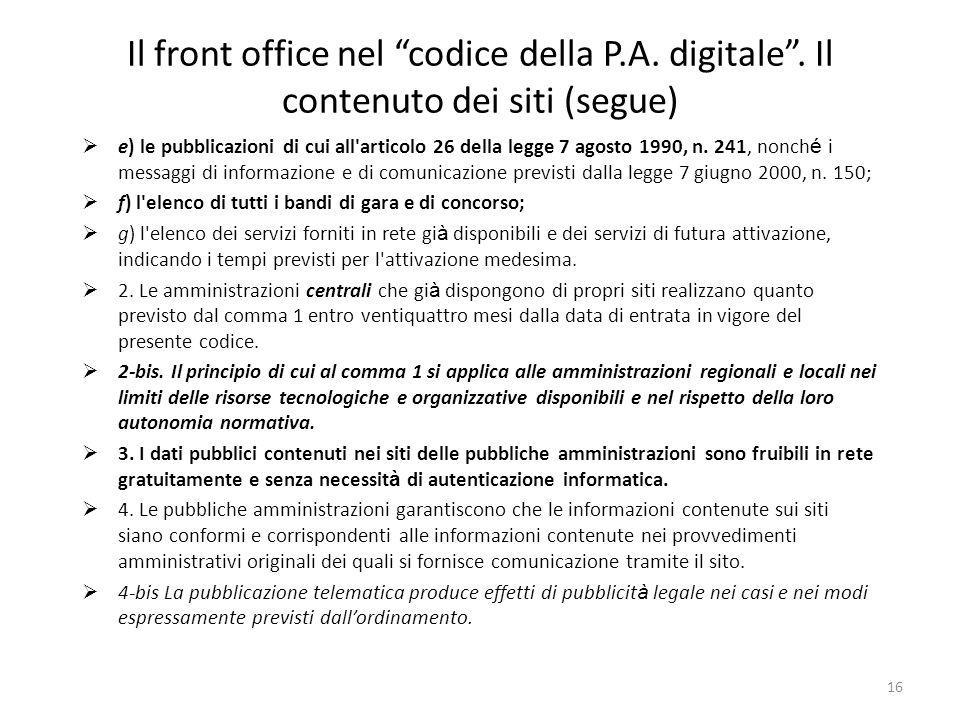16 Il front office nel codice della P.A. digitale.