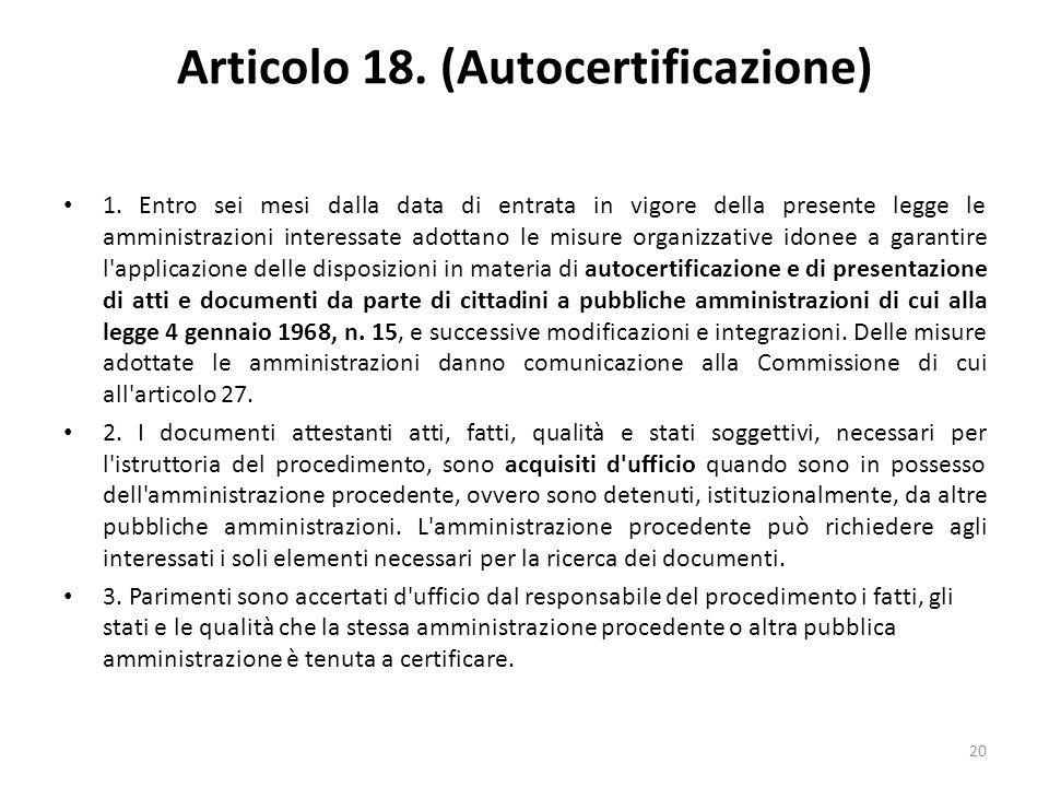 20 Articolo 18. (Autocertificazione) 1.