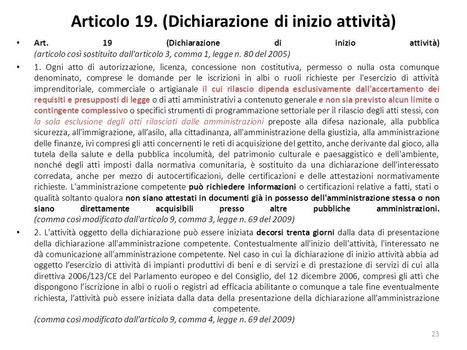 23 Articolo 19. (Dichiarazione di inizio attività) Art.