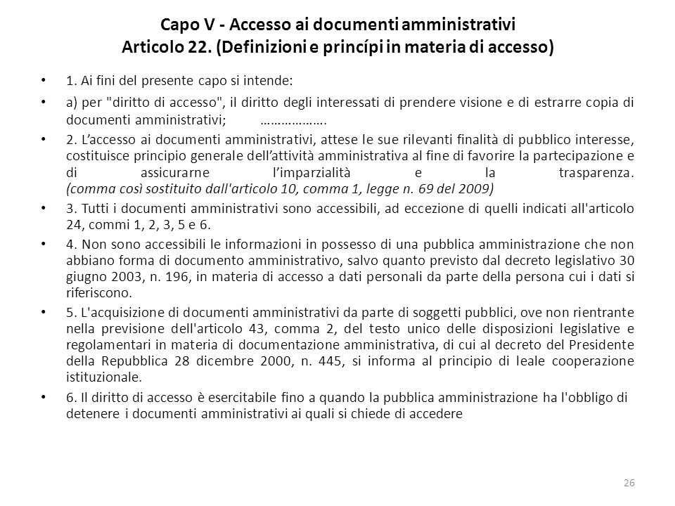 26 Capo V - Accesso ai documenti amministrativi Articolo 22.