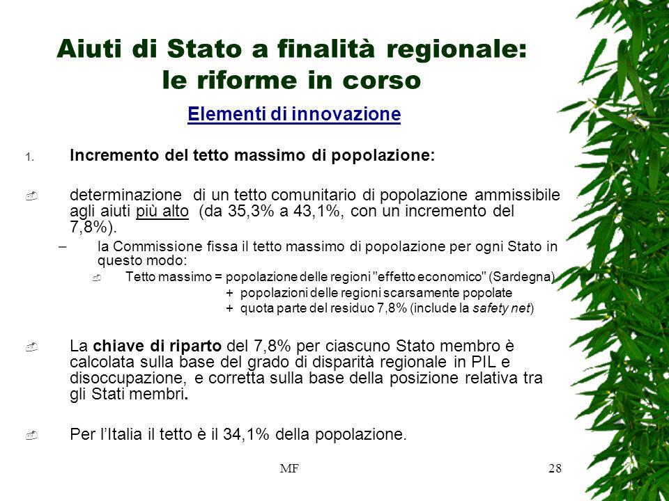 MF28 Aiuti di Stato a finalità regionale: le riforme in corso Elementi di innovazione 1.