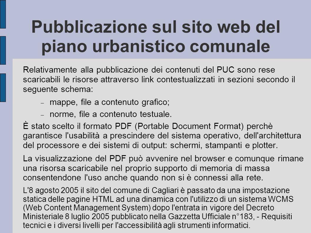 Pubblicazione sul sito web del piano urbanistico comunale Relativamente alla pubblicazione dei contenuti del PUC sono rese scaricabili le risorse attr