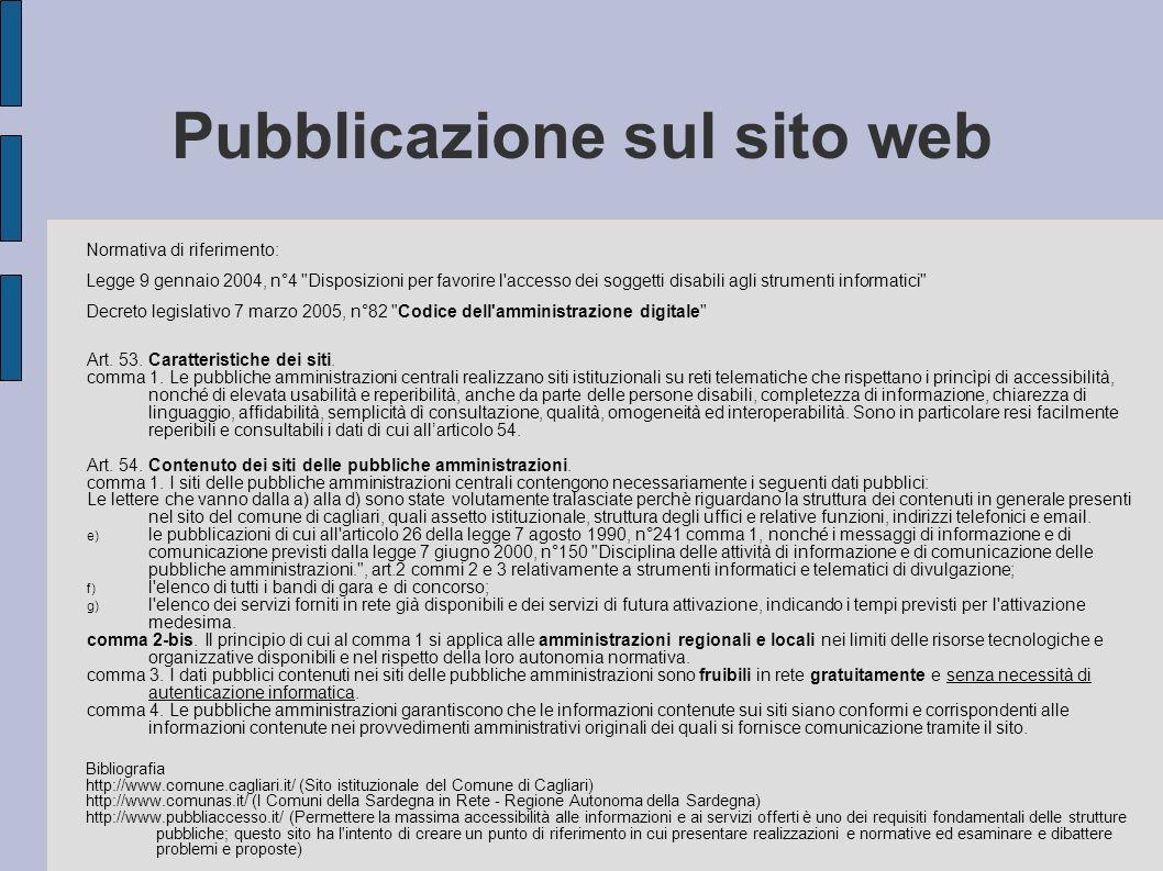 Pubblicazione sul sito web Normativa di riferimento: Legge 9 gennaio 2004, n°4