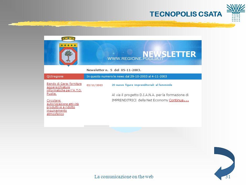 @ TECNOPOLIS CSATA La comunicazione on the web31 Bando di Gara: fornitura apparecchiature informatiche per lA.T.O. Puglia. Circolare: autorizzazione a