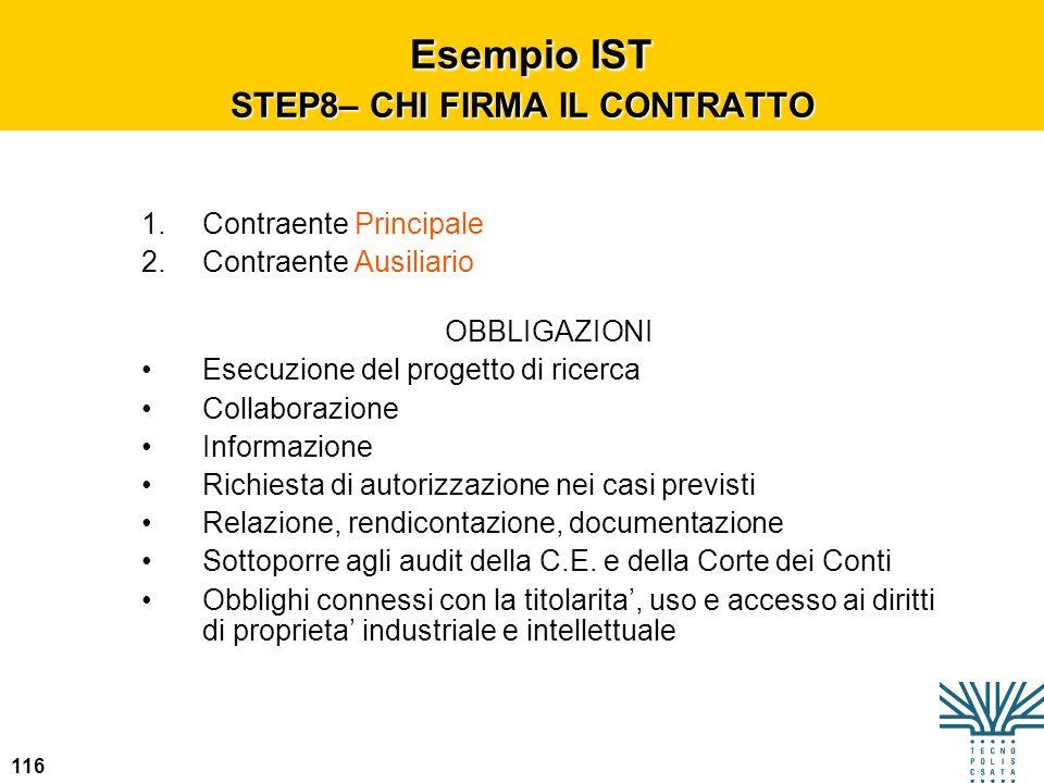 116 Esempio IST STEP8– CHI FIRMA IL CONTRATTO Esempio IST STEP8– CHI FIRMA IL CONTRATTO 1.Contraente Principale 2.Contraente Ausiliario OBBLIGAZIONI E