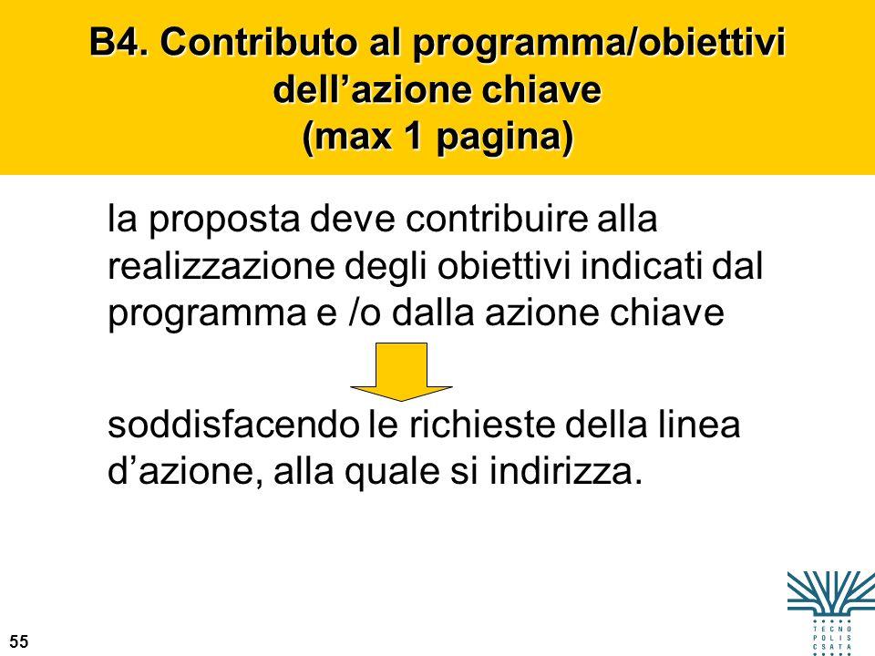 55 la proposta deve contribuire alla realizzazione degli obiettivi indicati dal programma e /o dalla azione chiave soddisfacendo le richieste della li