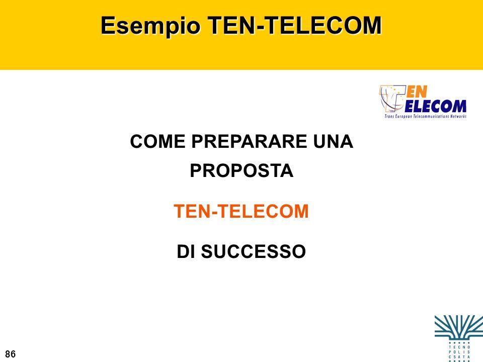 86 Esempio TEN-TELECOM COME PREPARARE UNA PROPOSTA TEN-TELECOM DI SUCCESSO