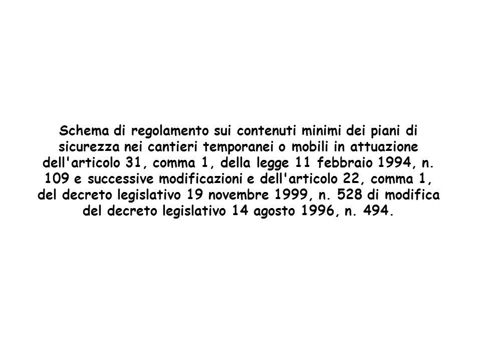 Schema di regolamento sui contenuti minimi dei piani di sicurezza nei cantieri temporanei o mobili in attuazione dell'articolo 31, comma 1, della legg