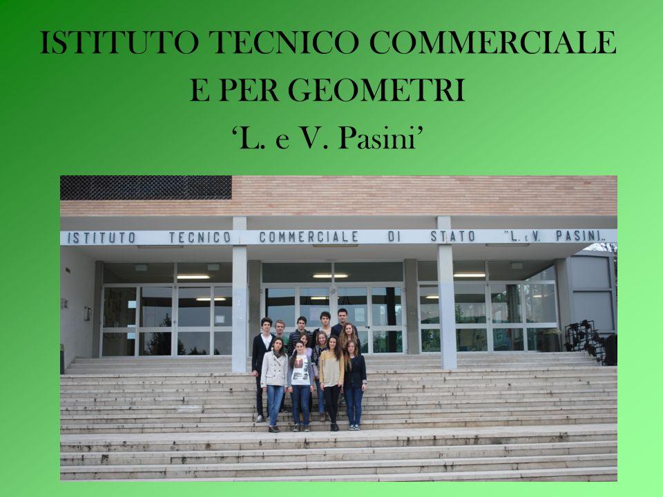 ISTITUTO TECNICO COMMERCIALE E PER GEOMETRI L. e V. Pasini