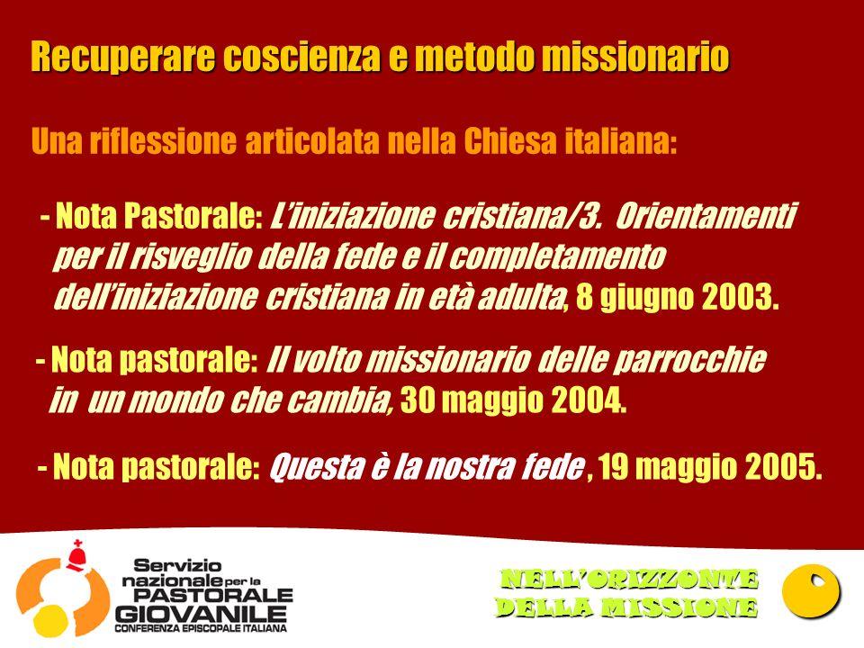 Recuperare coscienza e metodo missionario - Nota Pastorale: Liniziazione cristiana/3.