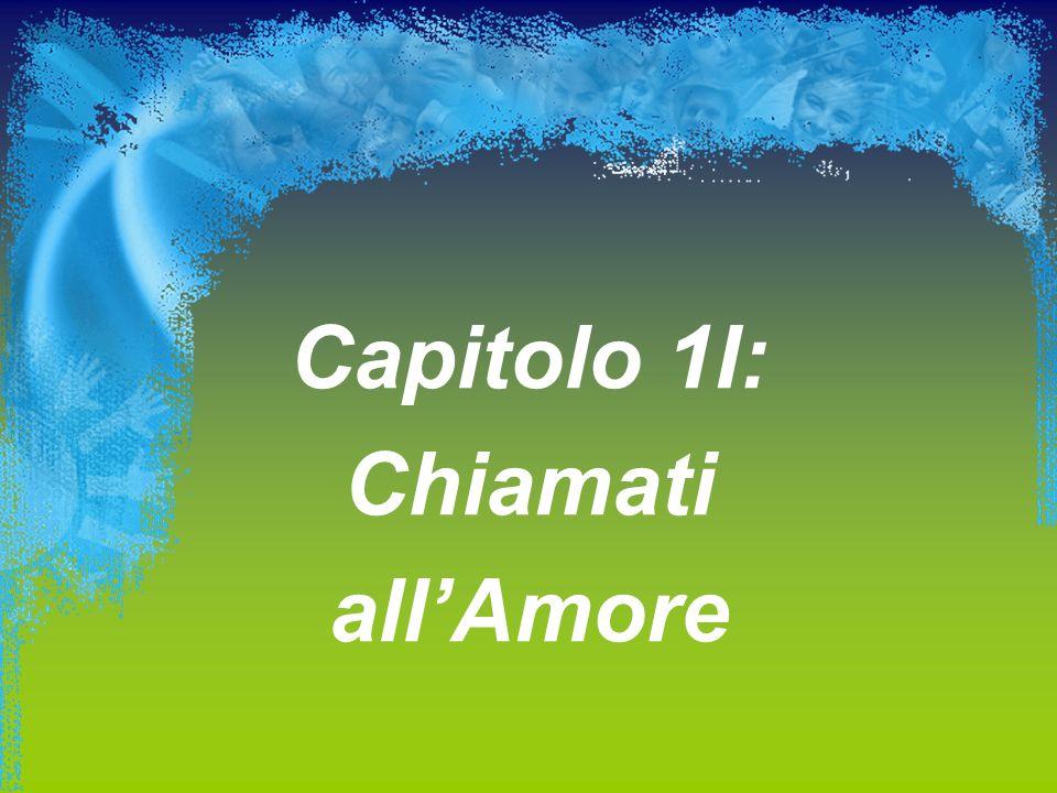 Capitolo 1I: Chiamati allAmore