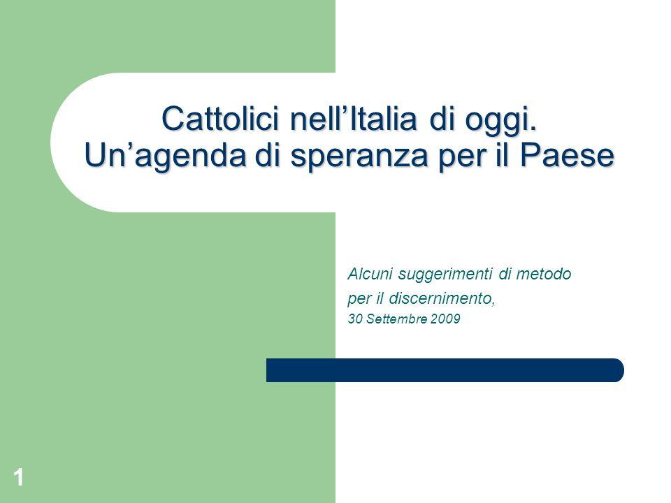 1 Cattolici nellItalia di oggi.