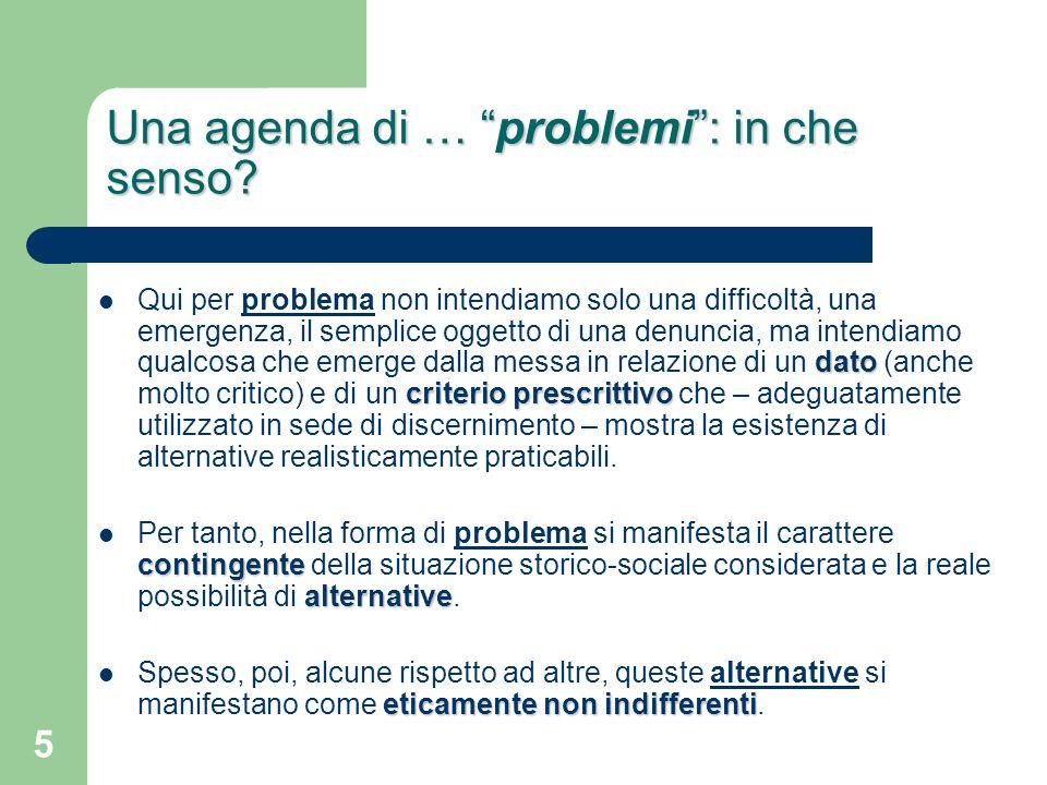 5 Una agenda di … problemi: in che senso.