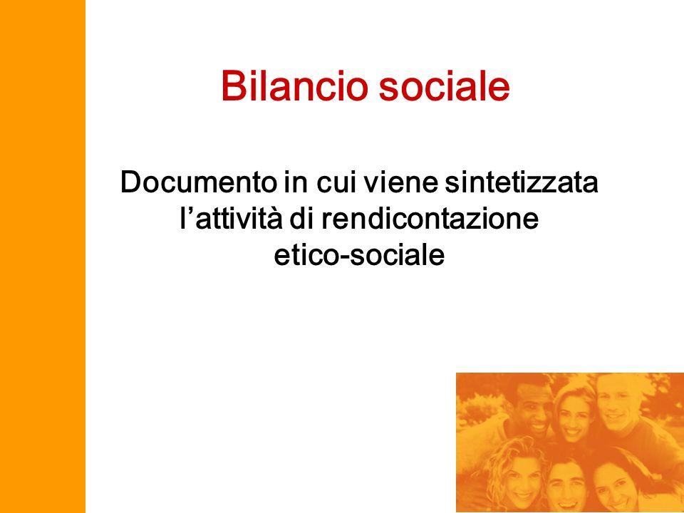 Documento in cui viene sintetizzata lattività di rendicontazione etico-sociale Bilancio sociale