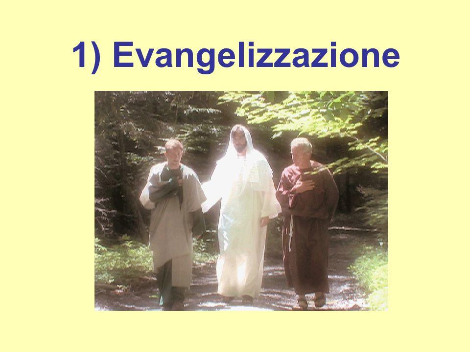 1) Evangelizzazione
