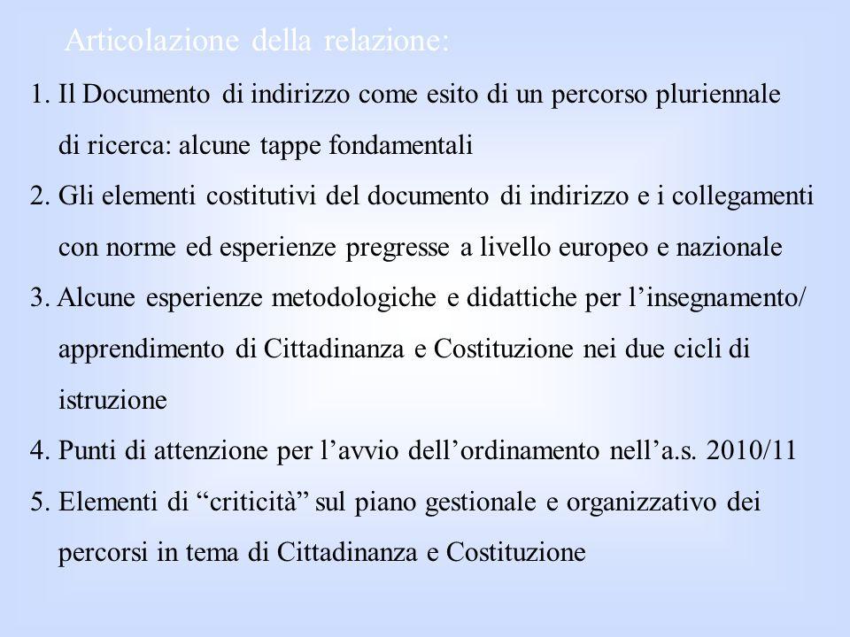 1.Un breve excursus storico-culturale Liter del Documento di indirizzo a) La Costituzione di un gruppo di lavoro, da parte del Ministro Gelmini, presieduto dal prof.
