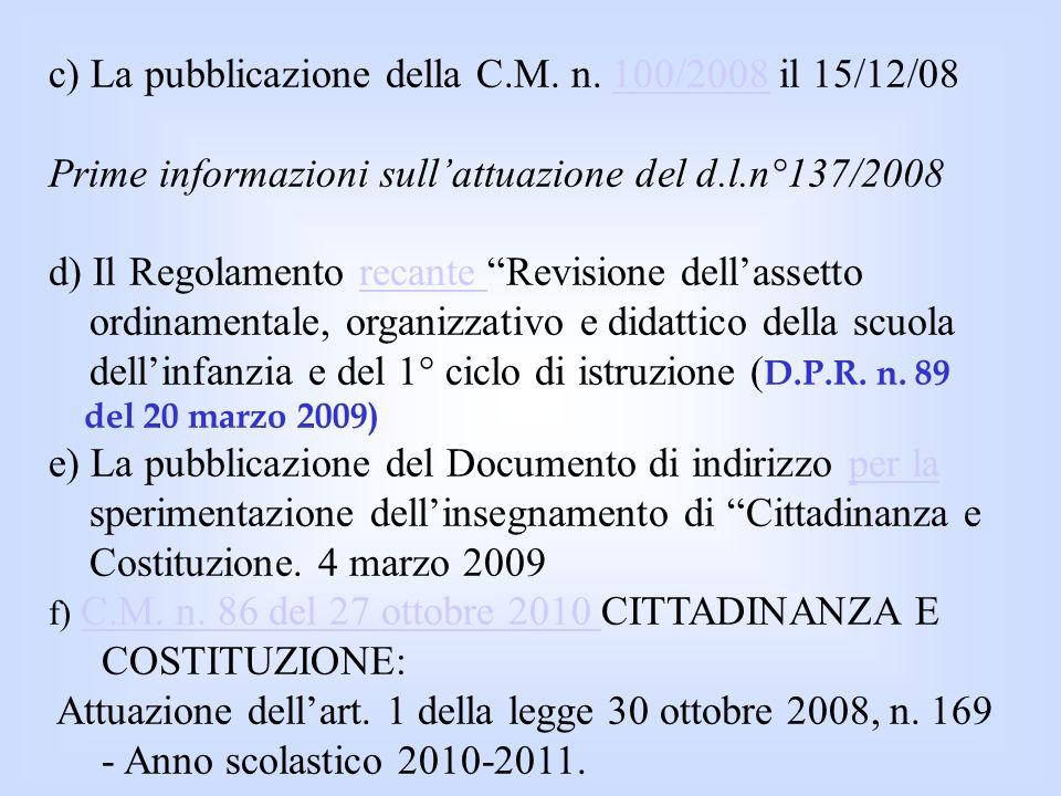 Le tappe fondamentali nello sviluppo del rapporto tra Scuola e Cittadinanza e Costituzione Lintroduzione dell Educazione Civica nelle scuole secondarie italiane di primo e secondo grado (DPR 13 giugno 1958, n.