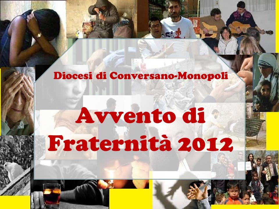 Diocesi di Conversano-Monopoli Avvento di Fraternità 2012