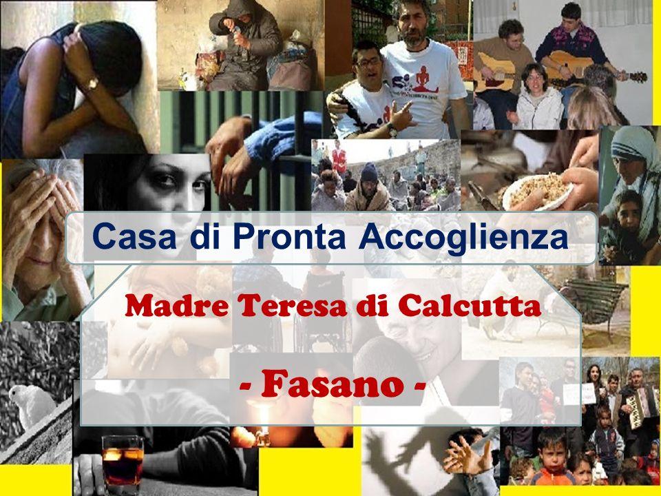 Casa di Pronta Accoglienza Madre Teresa di Calcutta - Fasano -