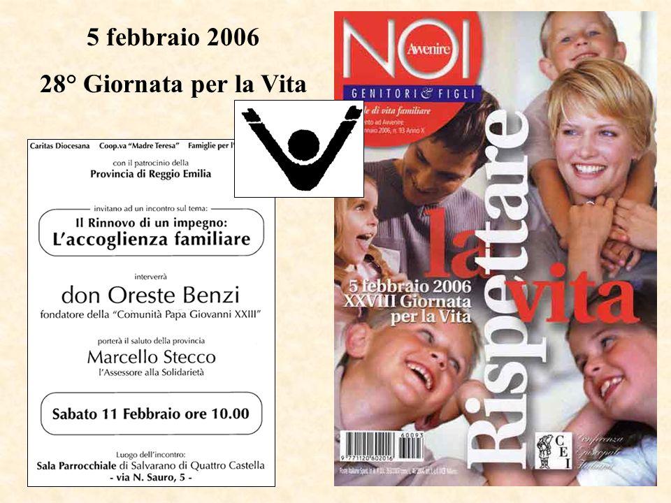 5 febbraio 2006 28° Giornata per la Vita