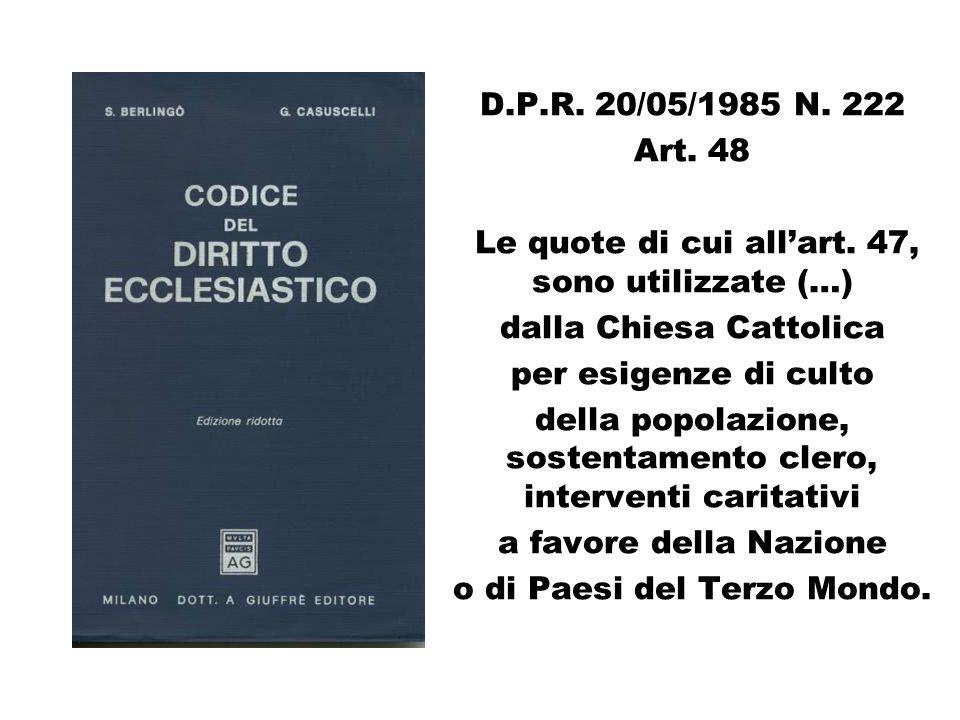 D.P.R. 20/05/1985 N. 222 Art. 48 Le quote di cui allart.