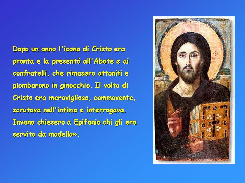 Dopo un anno l'icona di Cristo era pronta e la presentò all'Abate e ai confratelli, che rimasero attoniti e piombarono in ginocchio. Il volto di Crist