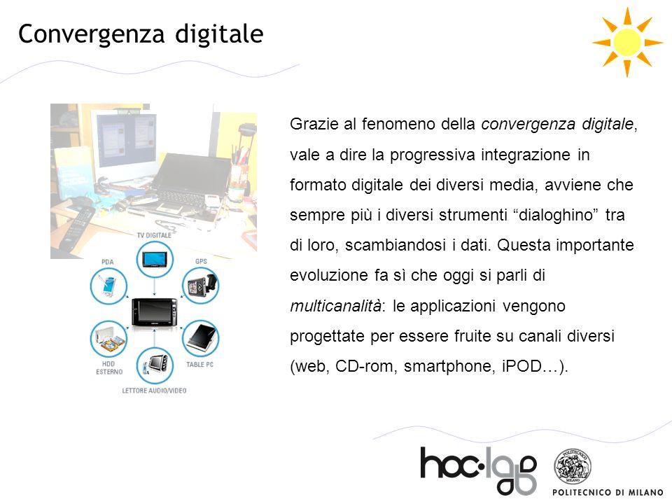 Convergenza digitale Grazie al fenomeno della convergenza digitale, vale a dire la progressiva integrazione in formato digitale dei diversi media, avv