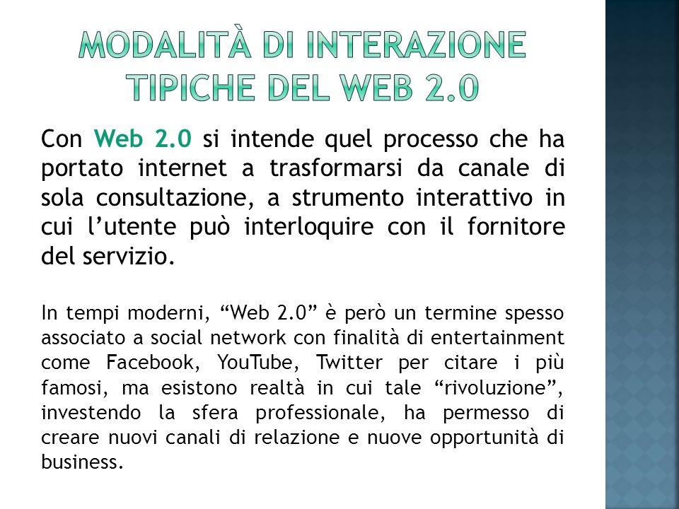Con Web 2.0 si intende quel processo che ha portato internet a trasformarsi da canale di sola consultazione, a strumento interattivo in cui lutente pu