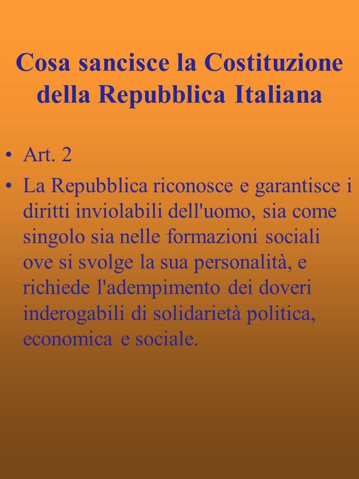 Cosa sancisce la Costituzione della Repubblica Italiana Art.