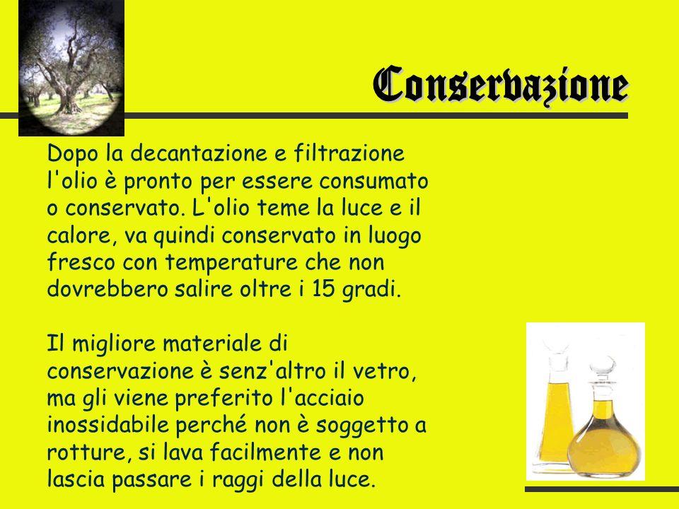 Contrariamente ad altre regioni italiane, le olive vengono staccate direttamente dall albero evitando che, cadendo per eccessiva maturazione, a contatto con il terreno prendano odori e sapori sgradevoli.