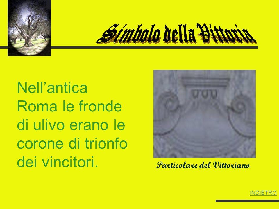 Particolare del Vittoriano Nellantica Roma le fronde di ulivo erano le corone di trionfo dei vincitori.
