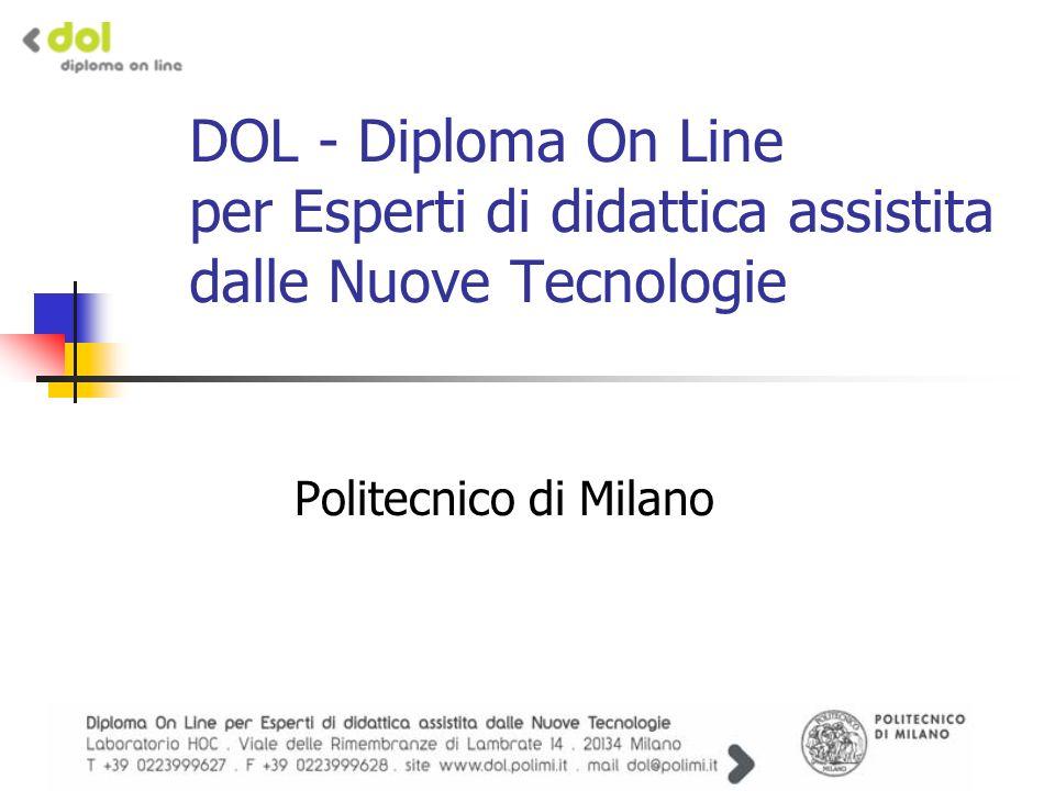 DOL - Diploma On Line per Esperti di didattica assistita dalle Nuove Tecnologie Politecnico di Milano