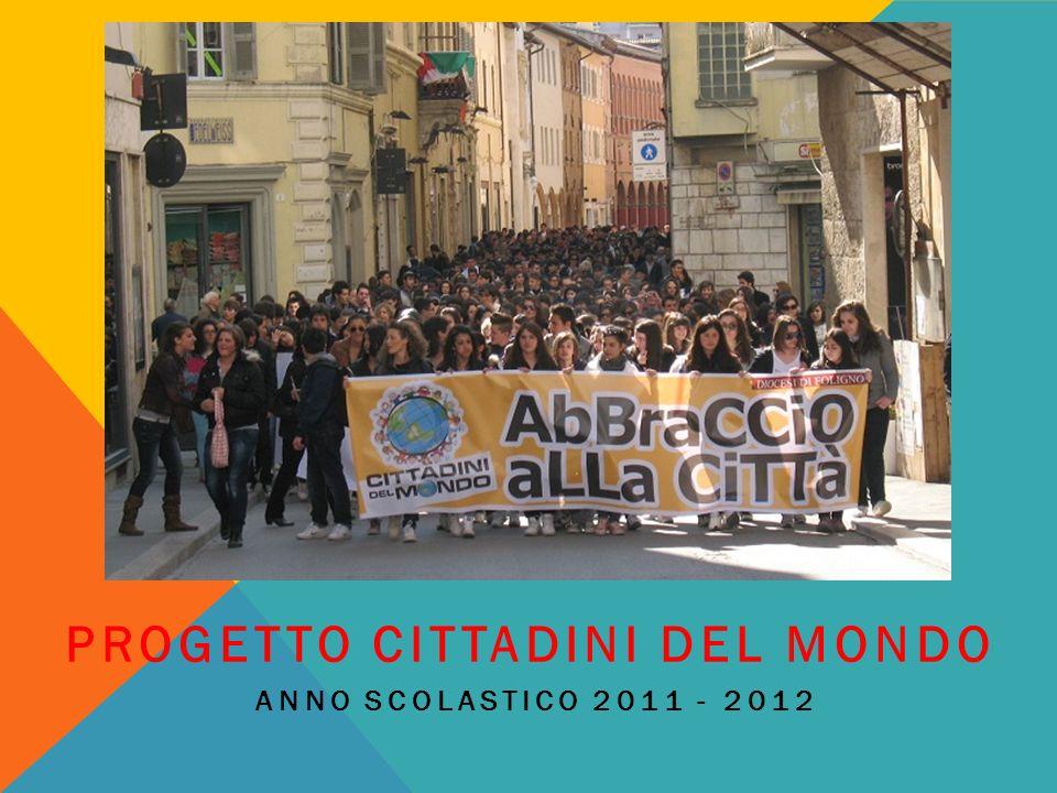 PROGETTO CITTADINI DEL MONDO ANNO SCOLASTICO 2011 - 2012