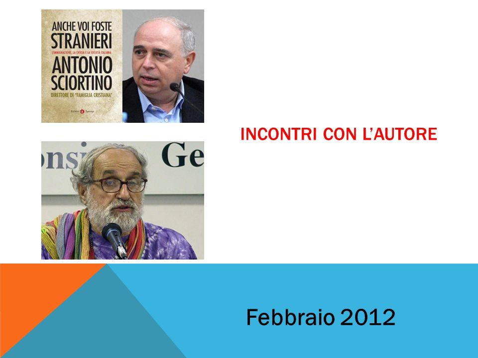 INCONTRI CON LAUTORE Febbraio 2012