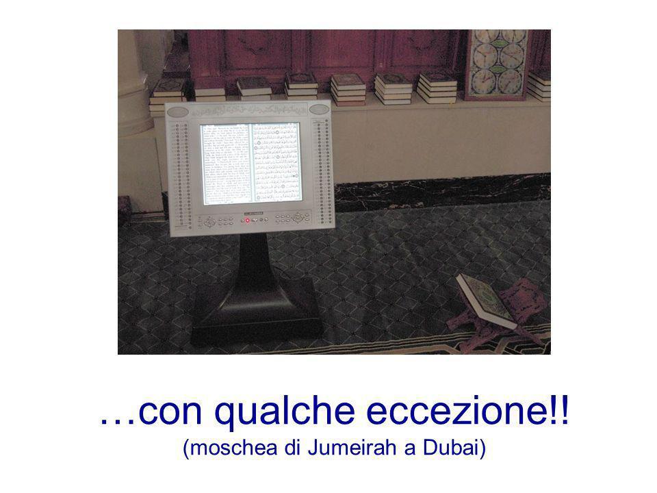 …con qualche eccezione!! (moschea di Jumeirah a Dubai)