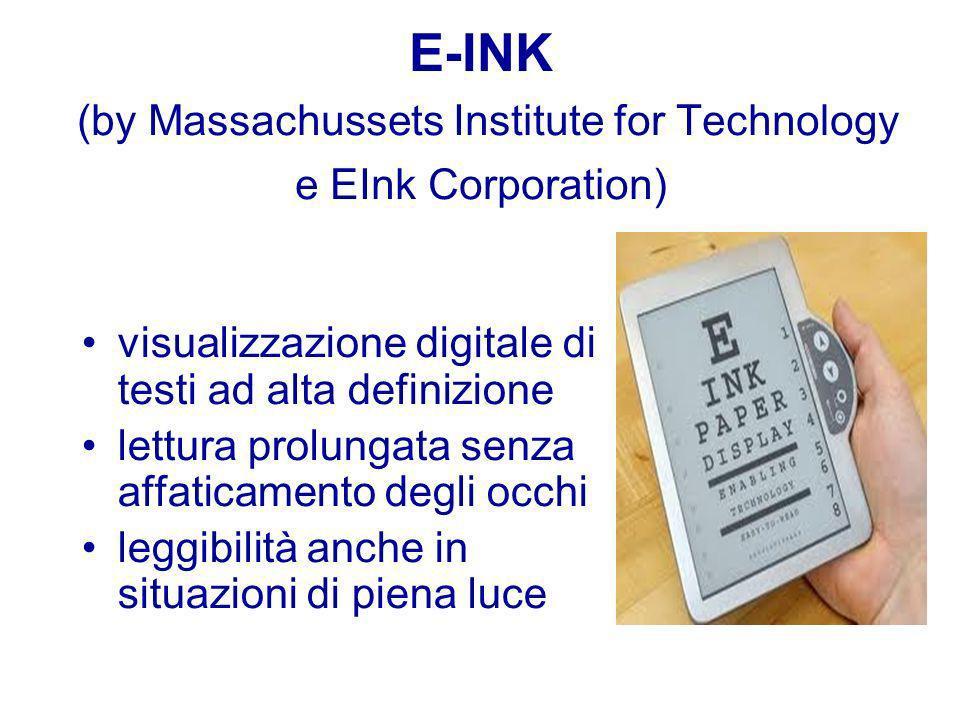 E-INK (by Massachussets Institute for Technology e EInk Corporation) visualizzazione digitale di testi ad alta definizione lettura prolungata senza affaticamento degli occhi leggibilità anche in situazioni di piena luce