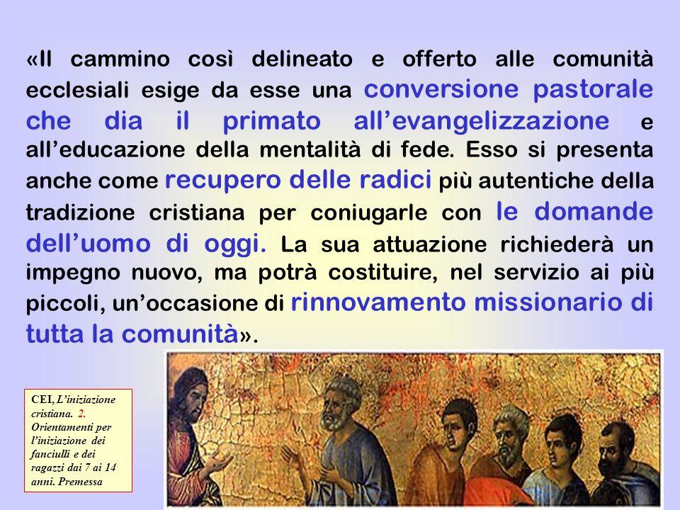 30 «Il cammino così delineato e offerto alle comunità ecclesiali esige da esse una conversione pastorale che dia il primato allevangelizzazione e alle