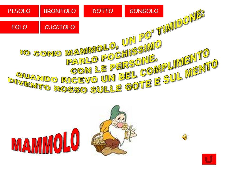 MAMMOLOPISOLOBRONTOLO CUCCIOLO EOLO GONGOLODOTTO QUIZ-GAMECHI SONO I SETTE NANI