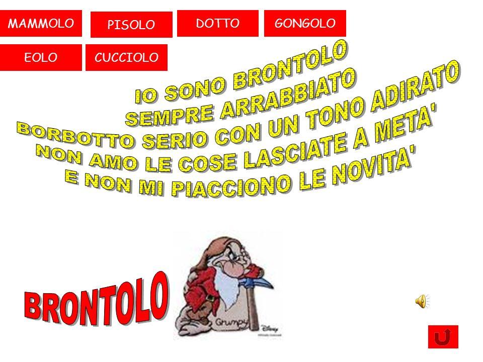 BRONTOLO CUCCIOLOEOLO GONGOLODOTTOMAMMOLO