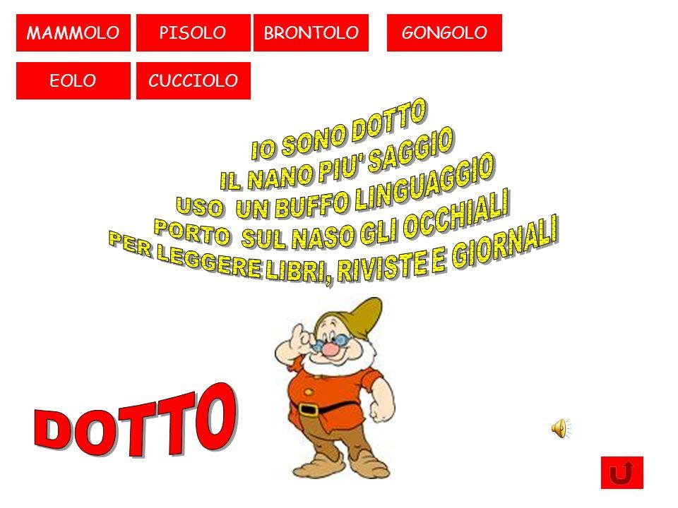 PISOLO CUCCIOLOEOLO GONGOLODOTTOMAMMOLO