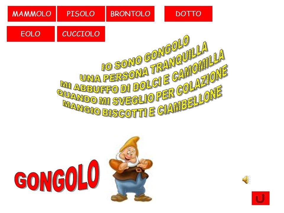 PISOLO CUCCIOLOEOLO GONGOLOMAMMOLOBRONTOLO