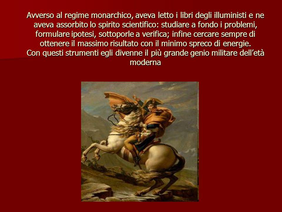 LA CAMPAGNA DITALIA Nel 1796 a soli 27 anni i Direttori gli affidarono il comando della Campagna dItalia, finalizzata alla conquista del nostro paese.