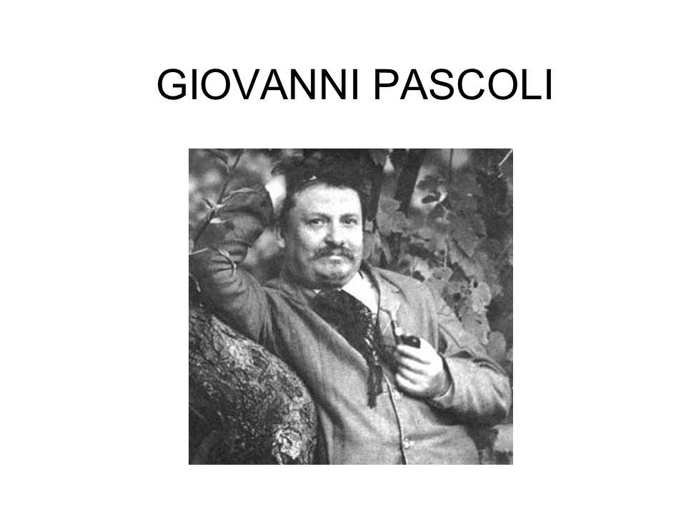 LA VITA Giovanni Pascoli nasce nel1855 a San Mauro di Romagna.