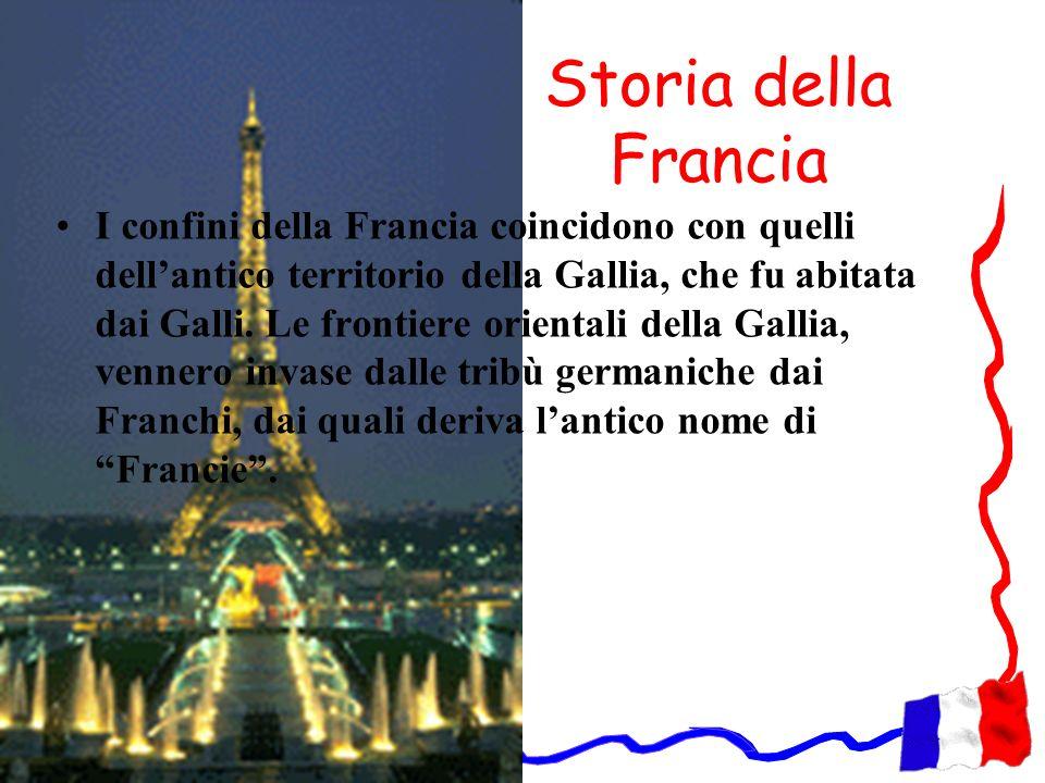 Storia della Francia I confini della Francia coincidono con quelli dellantico territorio della Gallia, che fu abitata dai Galli. Le frontiere oriental