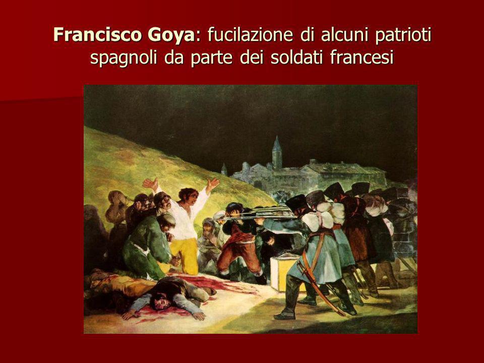 Francisco Goya: fucilazione di alcuni patrioti spagnoli da parte dei soldati francesi