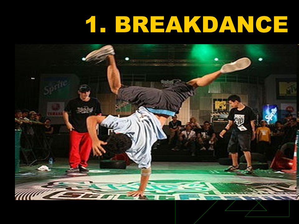1. BREAKDANCE