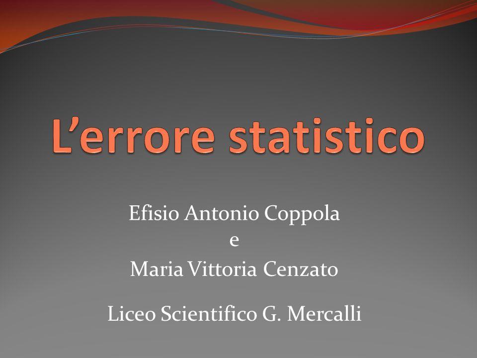 Efisio Antonio Coppola e Maria Vittoria Cenzato Liceo Scientifico G. Mercalli
