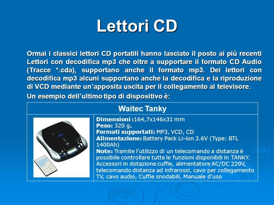 Lettori CD Ormai i classici lettori CD portatili hanno lasciato il posto ai più recenti Lettori con decodifica mp3 che oltre a supportare il formato CD Audio (Tracce *.cda), supportano anche il formato mp3.