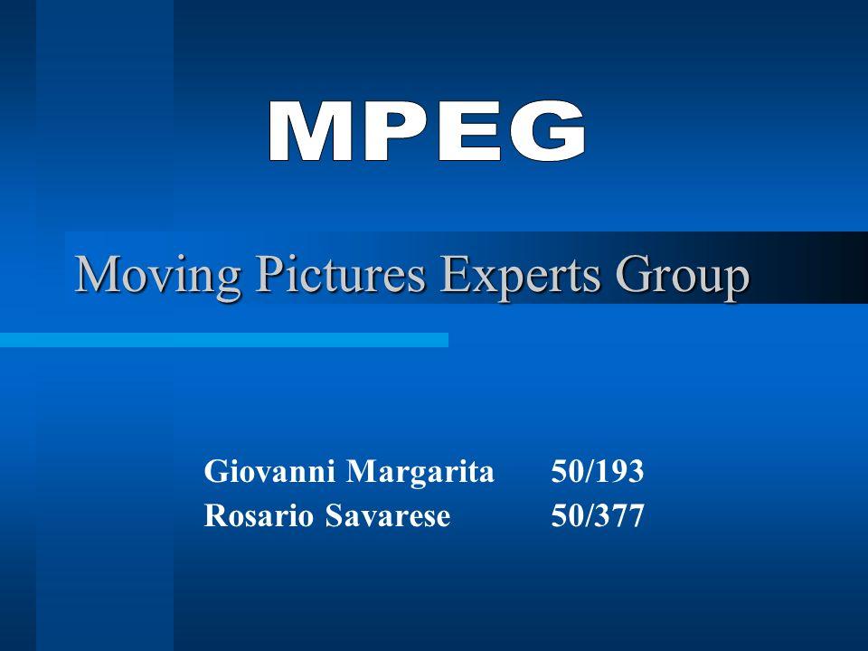 Moving Pictures Experts Group Giovanni Margarita 50/193 Rosario Savarese 50/377
